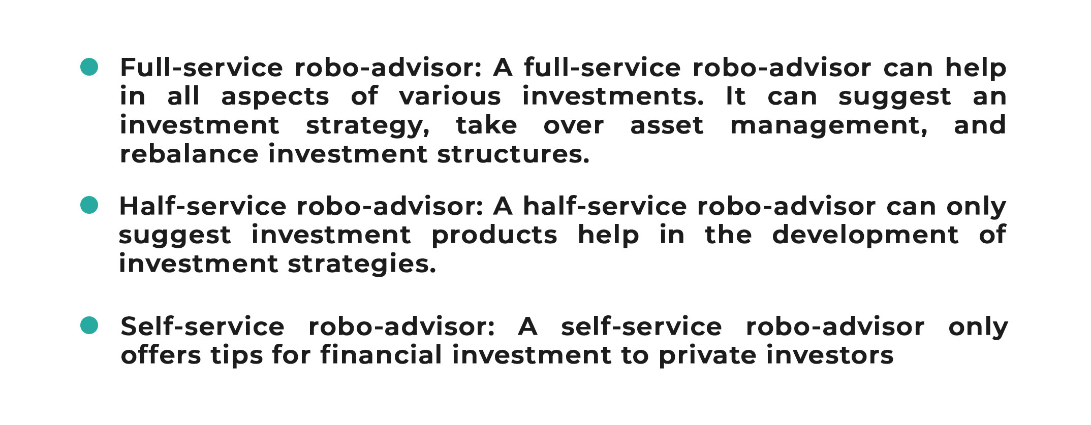 The description of three types of Robo-advisors